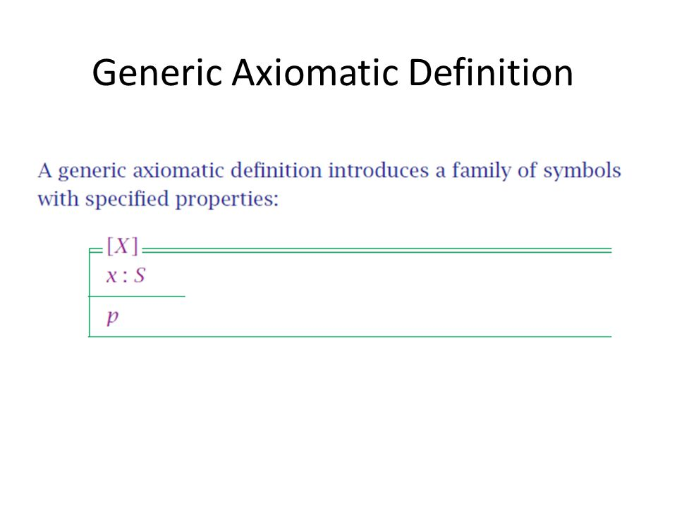 Generic Axiomatic Definition xx