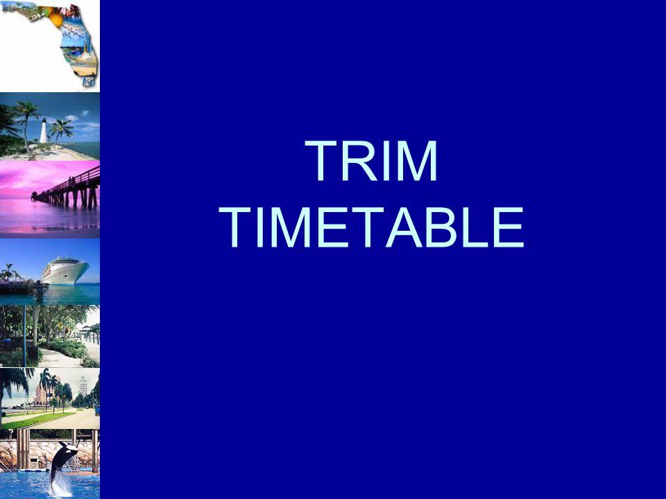 TRIM TIMETABLE