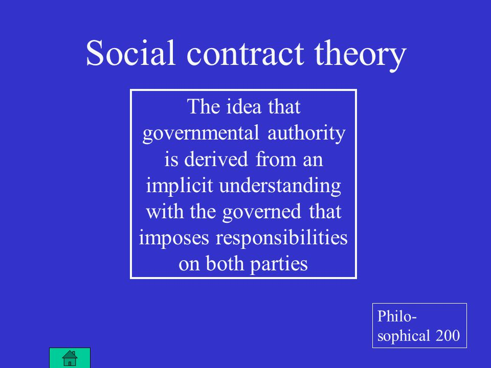 The idea that power of government is restricted to those powers that the people have granted it, often embodied in a written constitution Limited government Philo- sophical 300