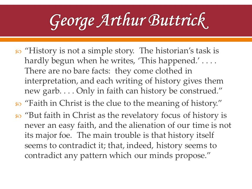  History is not a simple story.