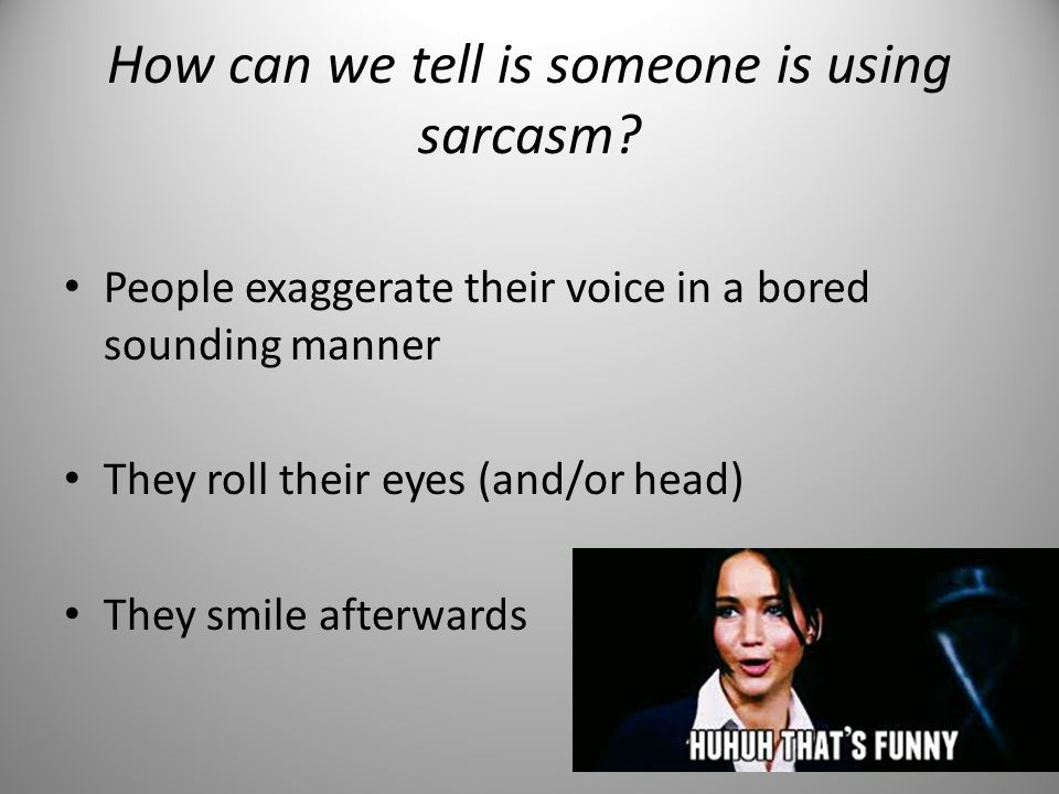 Identify the Sarcasm Complete worksheet- identifying the sarcastic comment and actual meaning