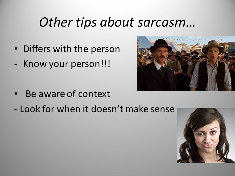 Elements of Sarcasm 1. Facial Expression