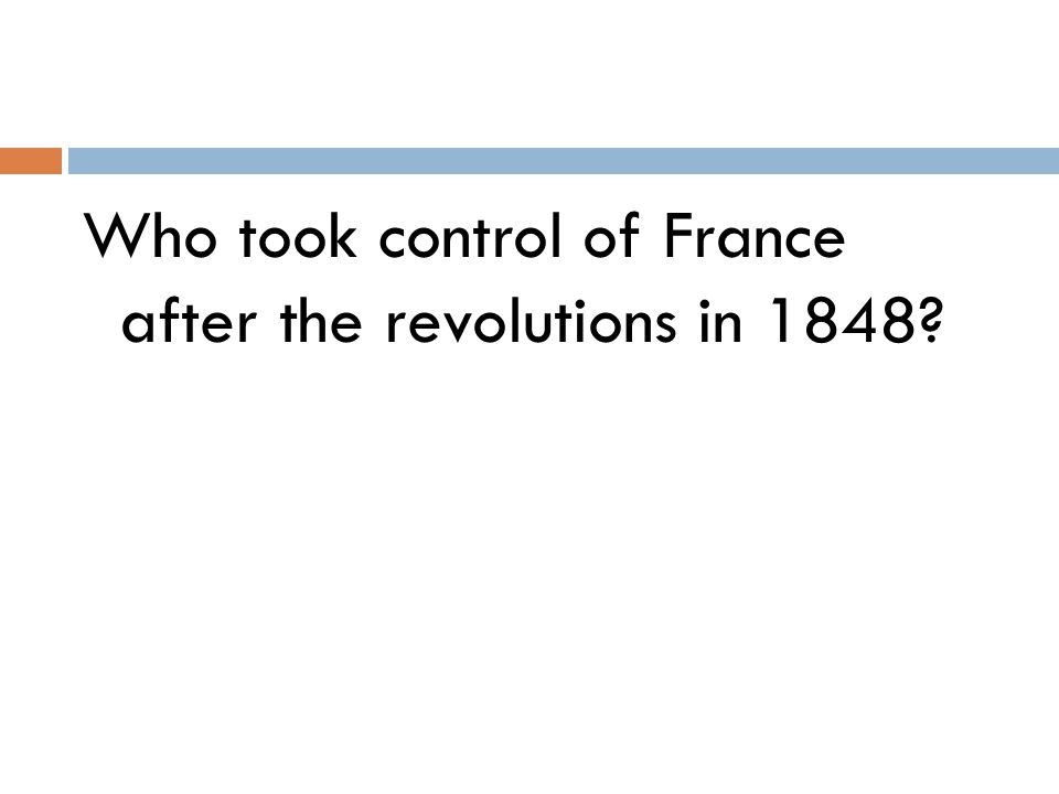 Who took control of France after the revolutions in 1848