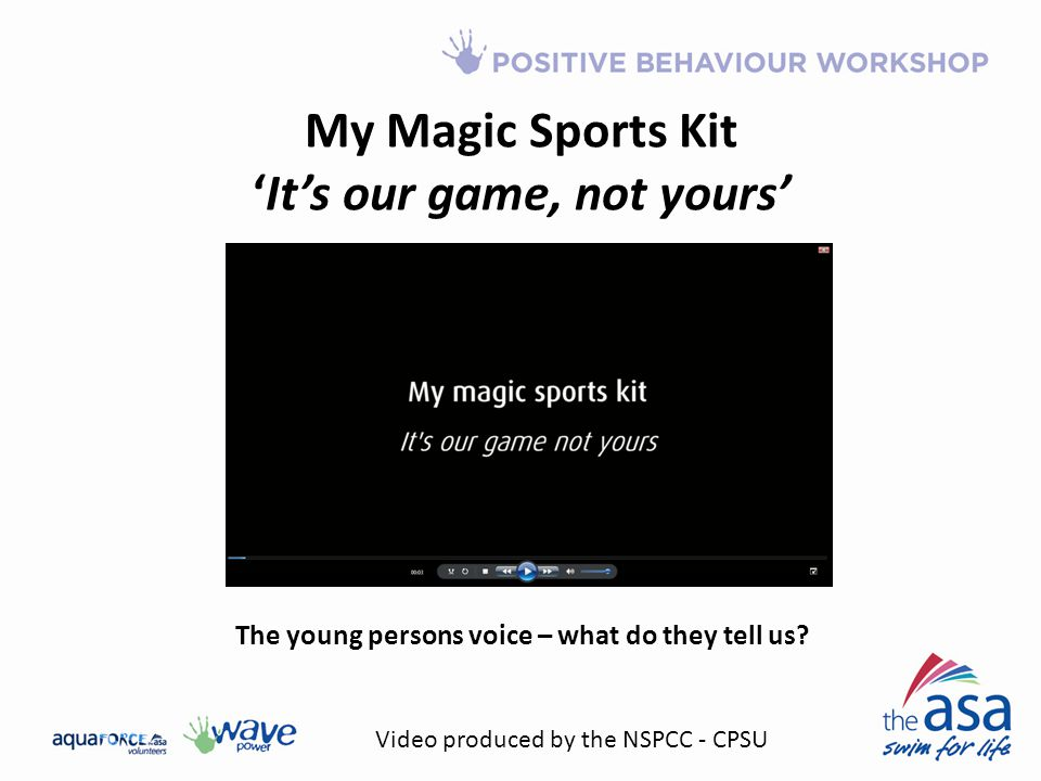 My Magic Sports Kit 'It's our game, not yours' The young persons voice – what do they tell us.