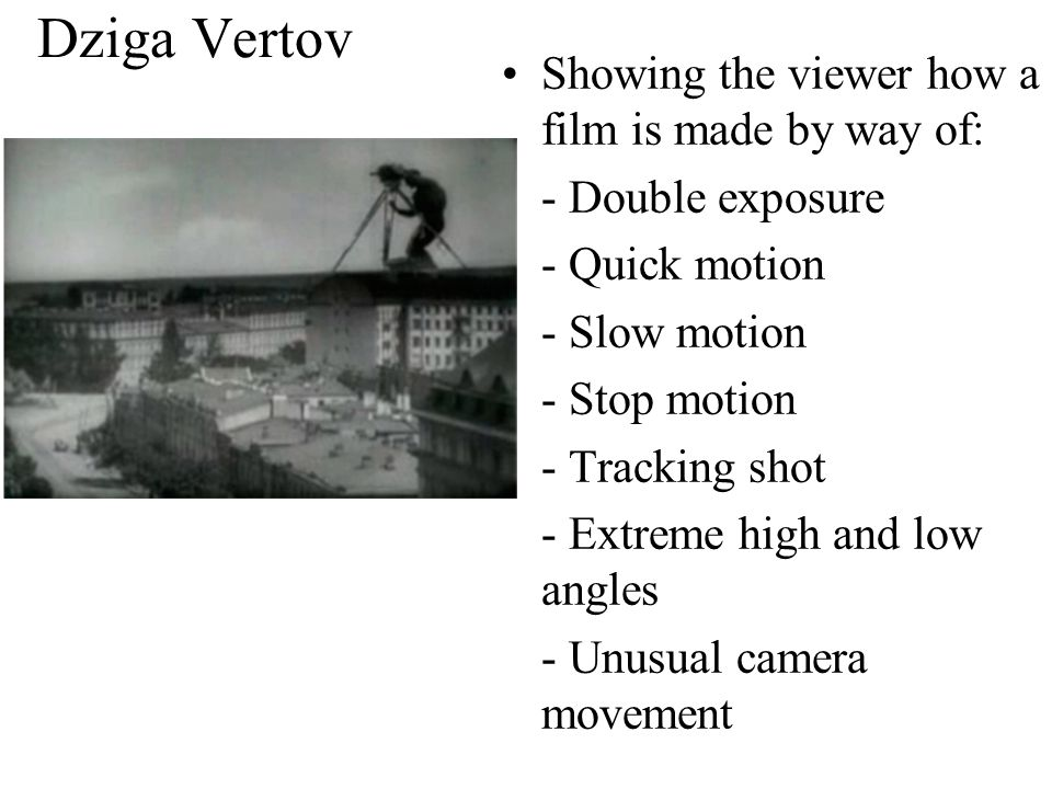 Dziga Vertov Man with a Movie Camera (1929) - presents urban lives in Soviet cities.