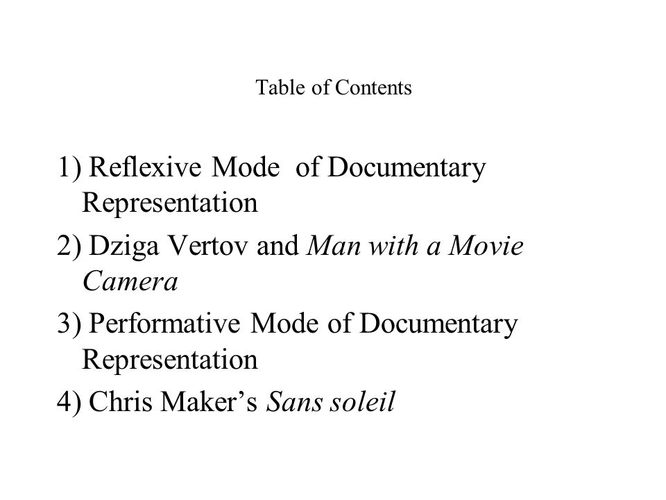 Five Modes of Documentary Representation Reflexive and Performative Modes of Documentary Films