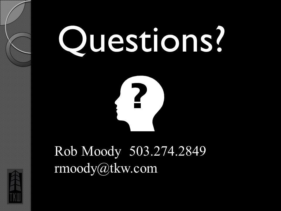 Questions? 23 Rob Moody 503.274.2849 rmoody@tkw.com