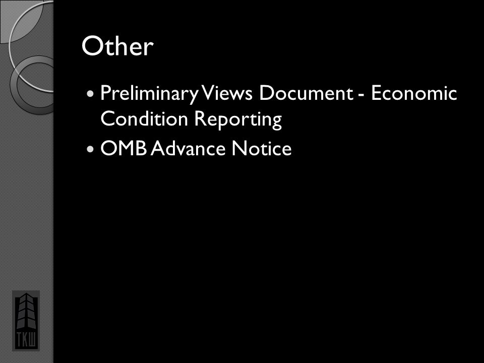 Other Preliminary Views Document - Economic Condition Reporting OMB Advance Notice 3