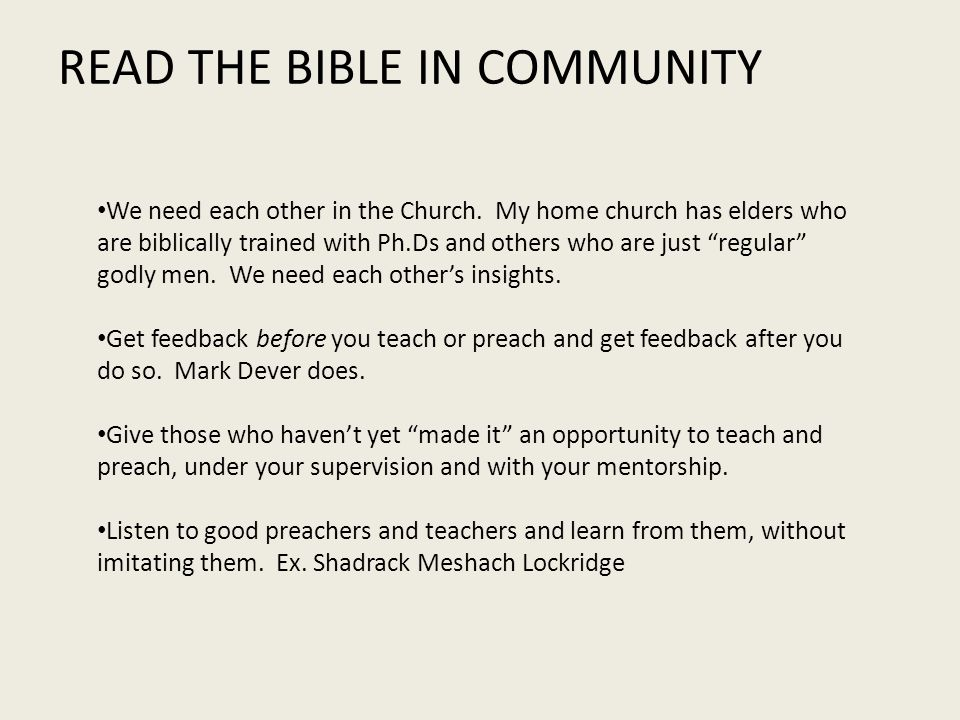 READ THE BIBLE IN COMMUNITY We need each other in the Church.