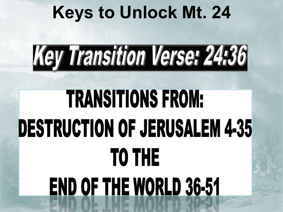 Keys to Unlock Mt. 24