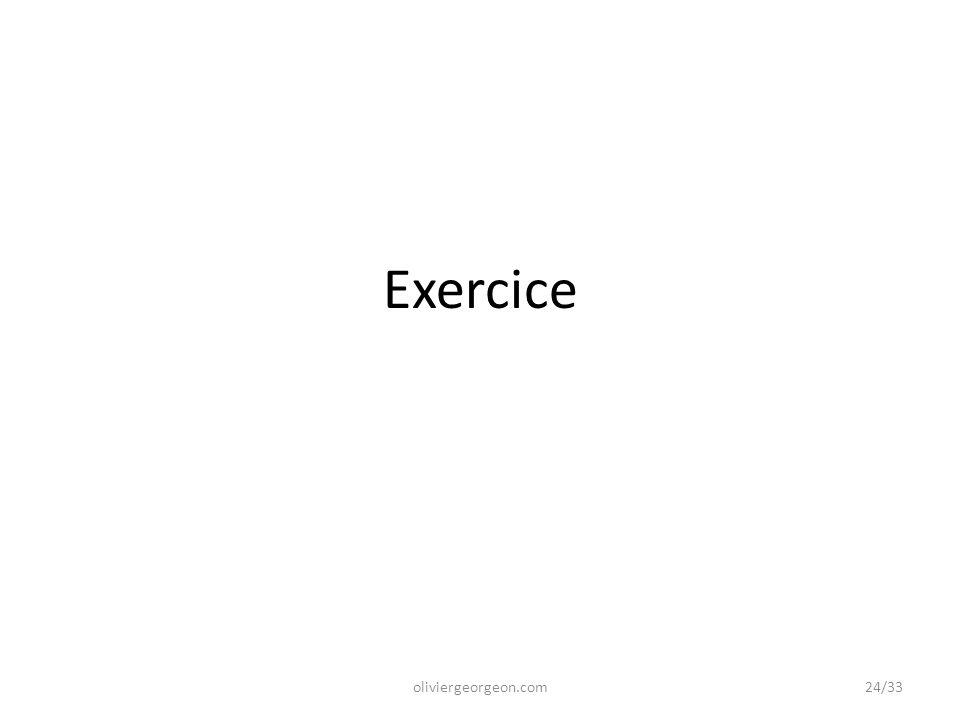 Exercice 24/33oliviergeorgeon.com