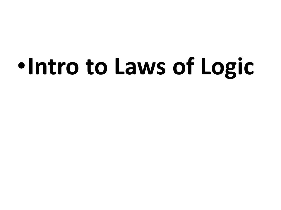 Intro to Laws of Logic
