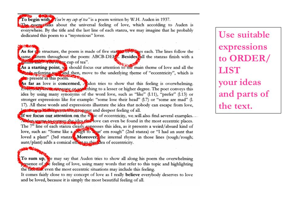 Use suitable expressions to ORDER/ LIST your ideas and parts of the text.