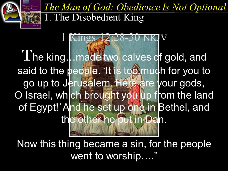 The Man of God: Obedience Is Not Optional 1.