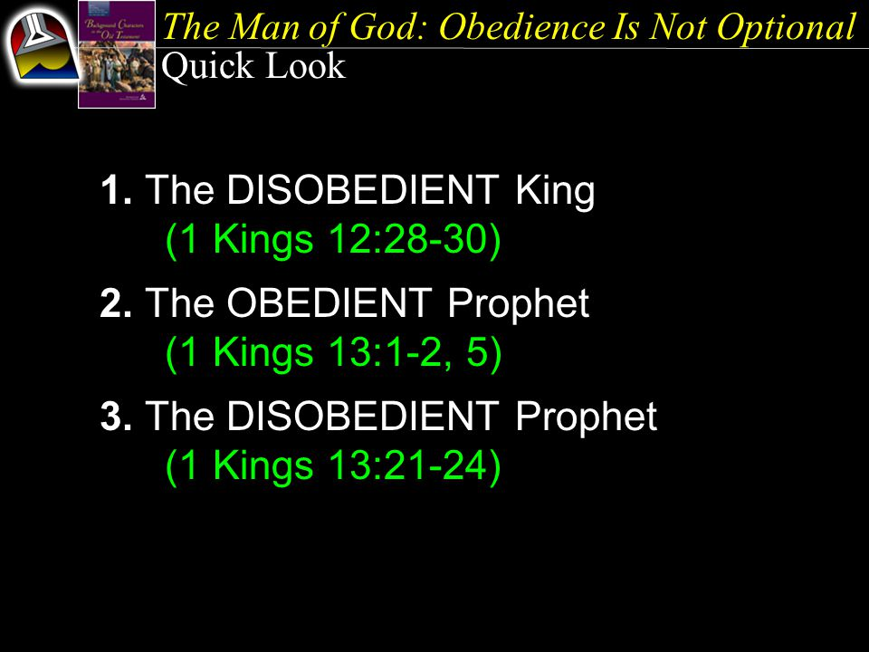 The Man of God: Obedience Is Not Optional Quick Look 1.