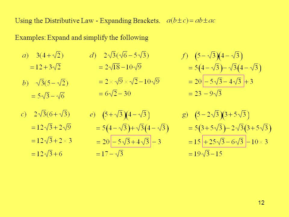 12 Using the Distributive Law - Expanding Brackets. Examples: Expand and simplify the following