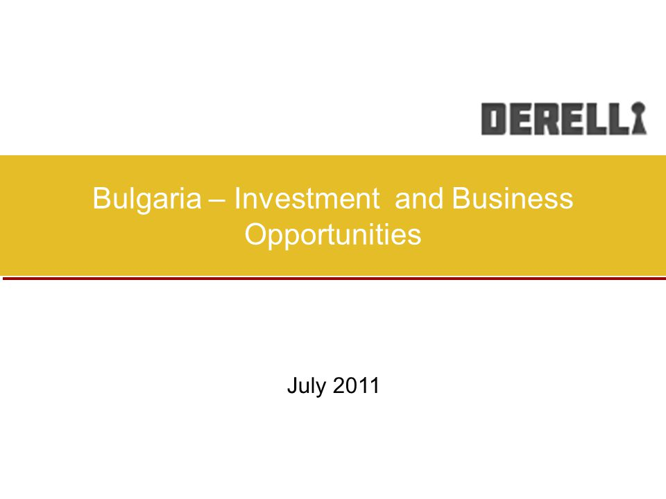 Bulgaria offers the best of both worlds – a key strategic location, bridging Europe and Asia, low corporate tax and political and economic stability and the lowest business operational costs in the EU Bulgaria has a strategic geographic location.