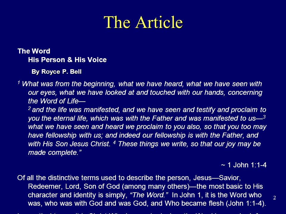 2 The Article The Word His Person & His Voice By Royce P.