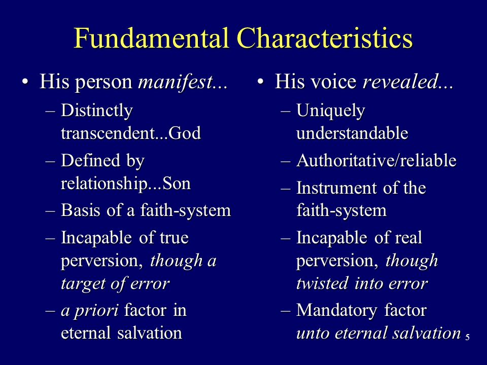 5 Fundamental Characteristics His person manifest...His person manifest...