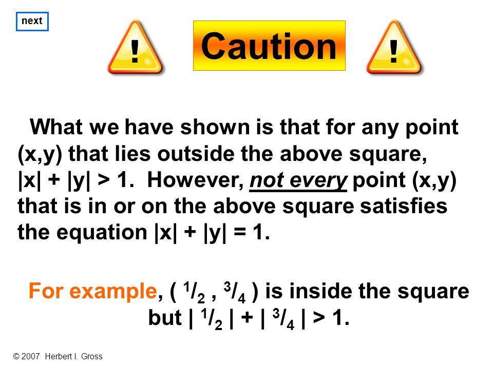 Caution next © 2007 Herbert I.
