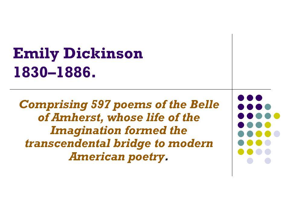 Emily Dickinson 1830–1886.