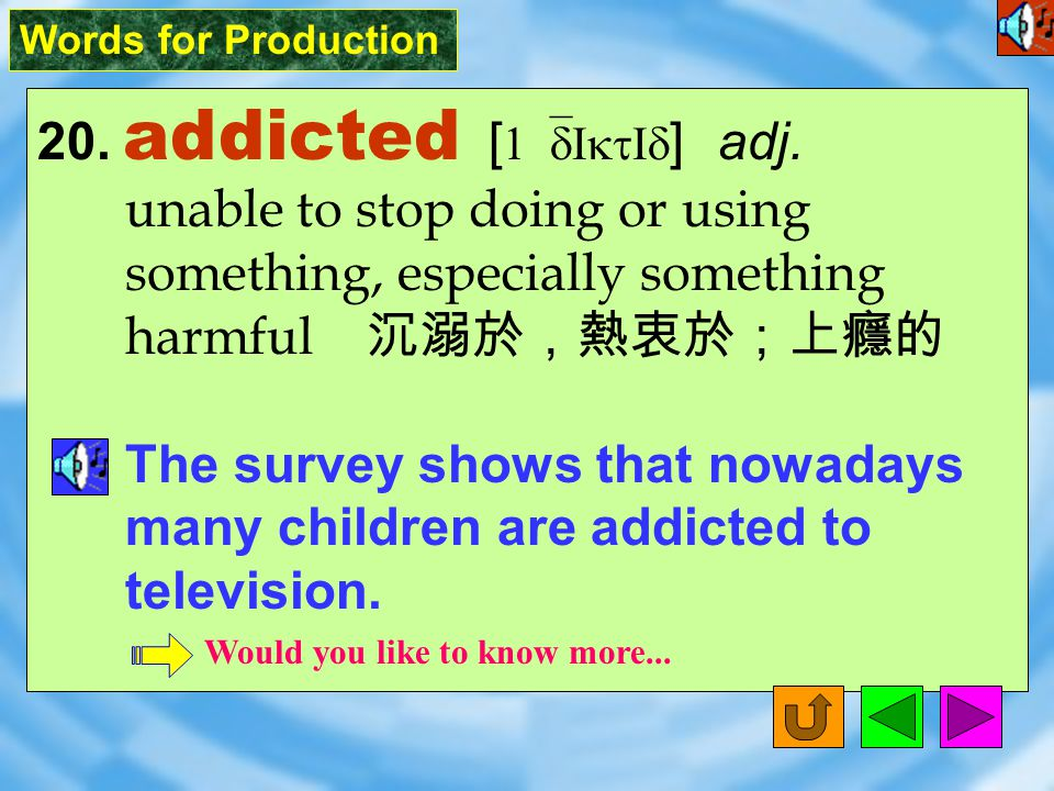 Words for Production 19. fleeting [ `flitI9 ] adj. lasting a short time 短暫的,瞬間的 The world famous pop singer paid a fleeting visit to Taiwan before ret