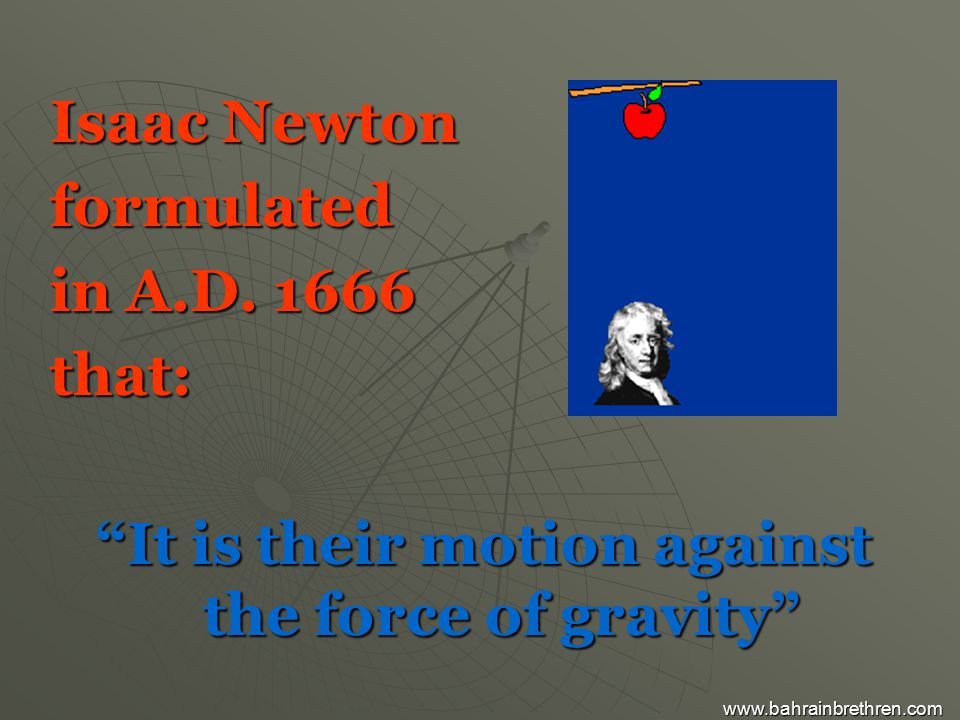 Isaac Newton formulated in A.D.