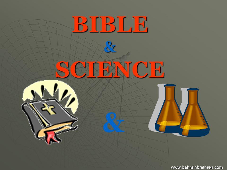BIBLE & SCIENCE & www.bahrainbrethren.com