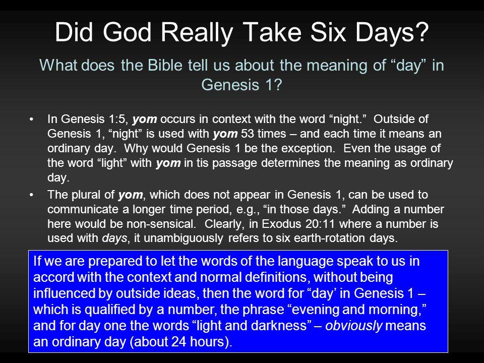 Did God Really Take Six Days.