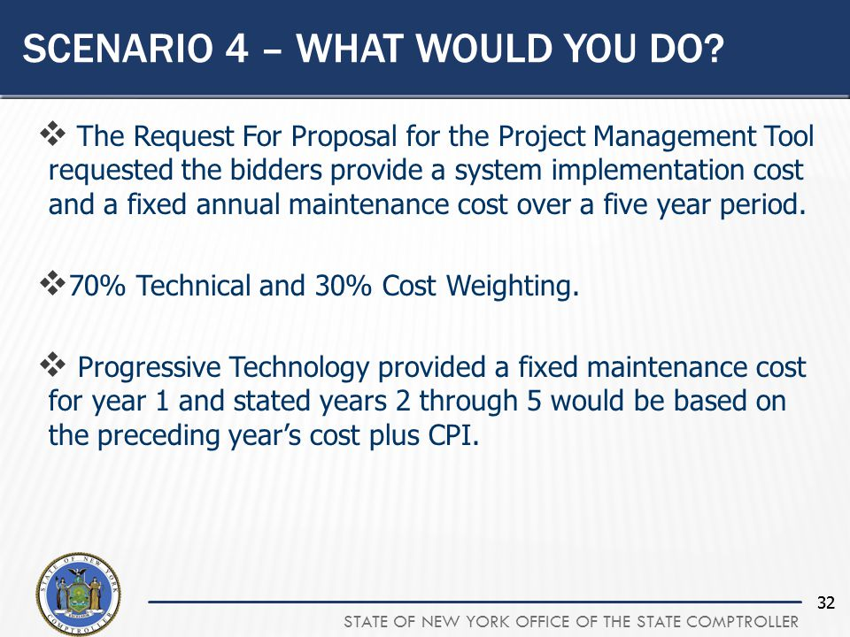 STATE OF NEW YORK OFFICE OF THE STATE COMPTROLLER 32 SCENARIO 4 – WHAT WOULD YOU DO.