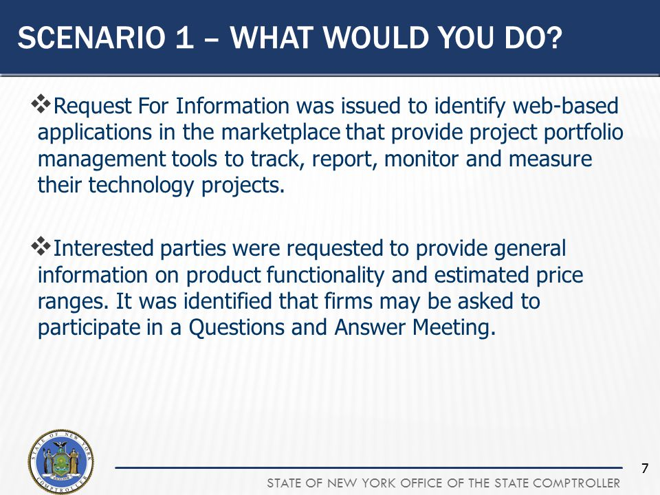 STATE OF NEW YORK OFFICE OF THE STATE COMPTROLLER 28  Request For Proposal and Evaluation Instrument should state how and when (e.g.