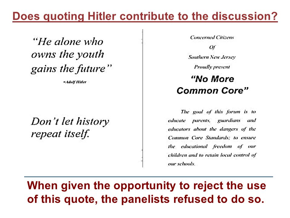 Does quoting Hitler contribute to the discussion.