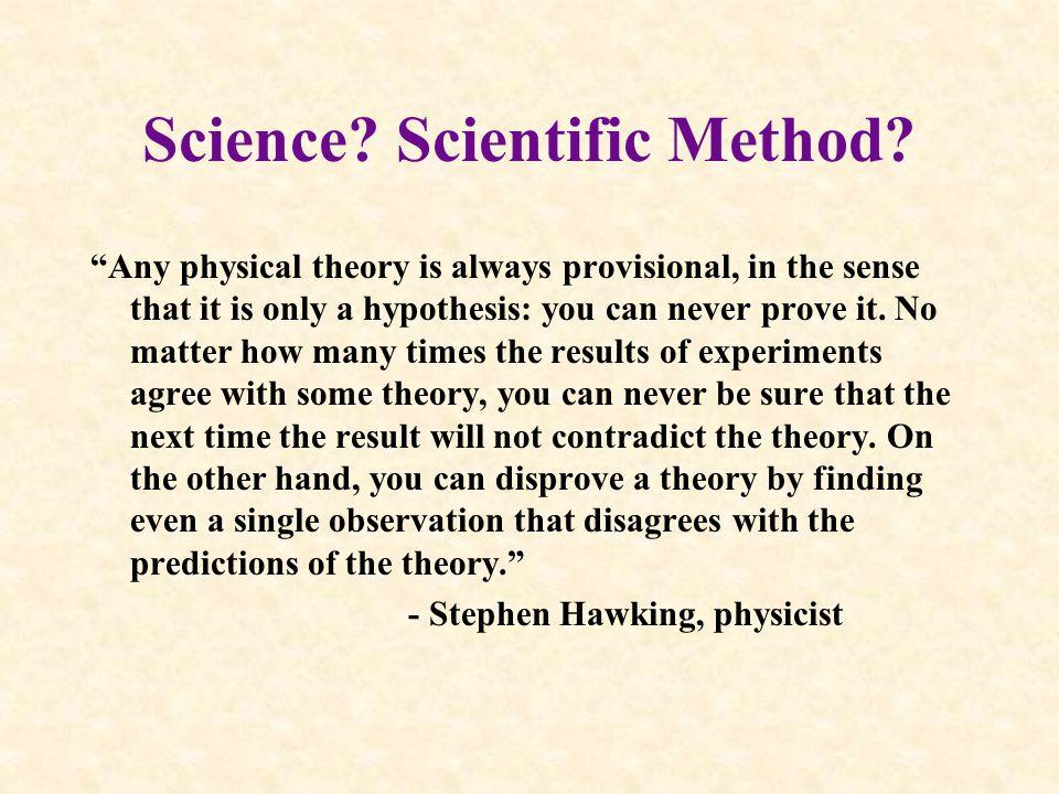 Science. Scientific Method.
