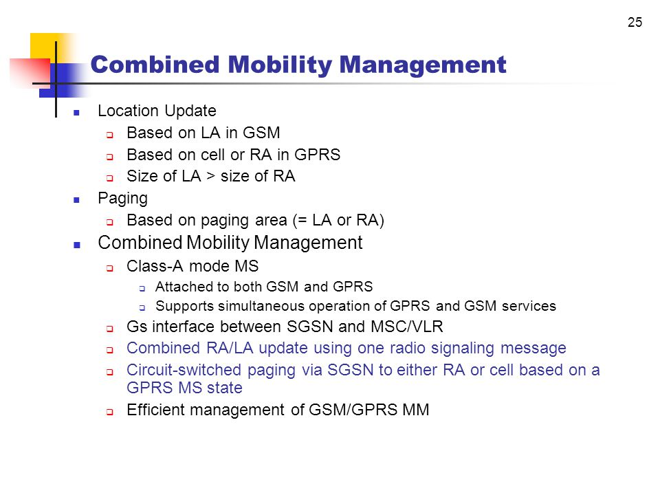24 Combined Mobility Management * source: reference [1]