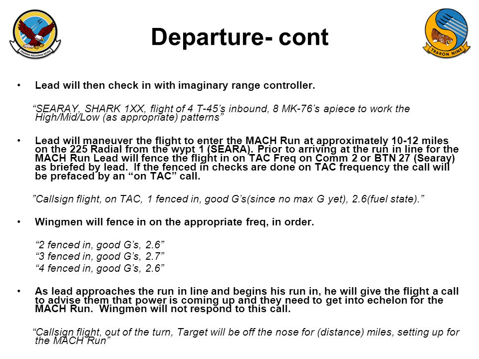 FAM-08 Departure- cont Lead will then check in with imaginary range controller.