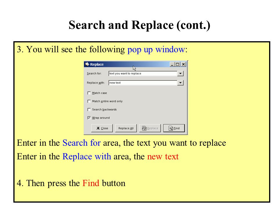 Search and Replace (cont.) 3.