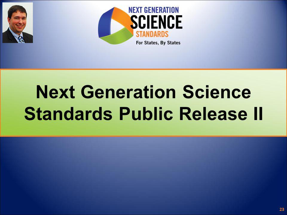 Next Generation Science Standards Public Release II 23