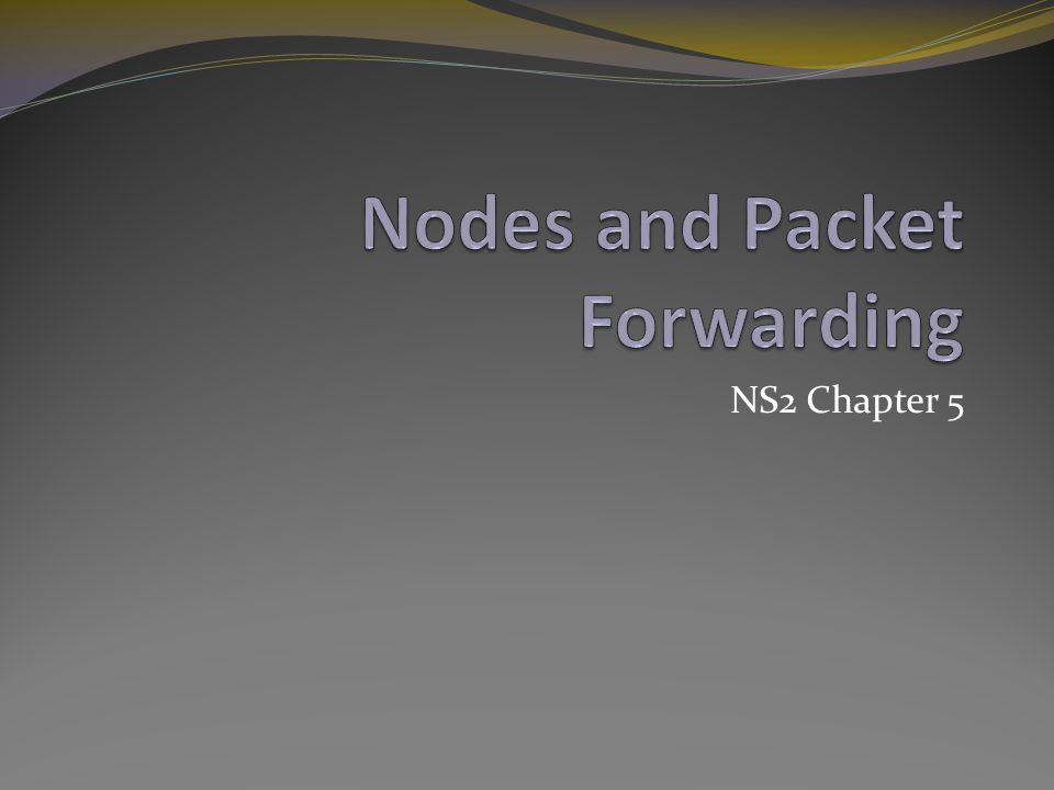 NS2 Chapter 5