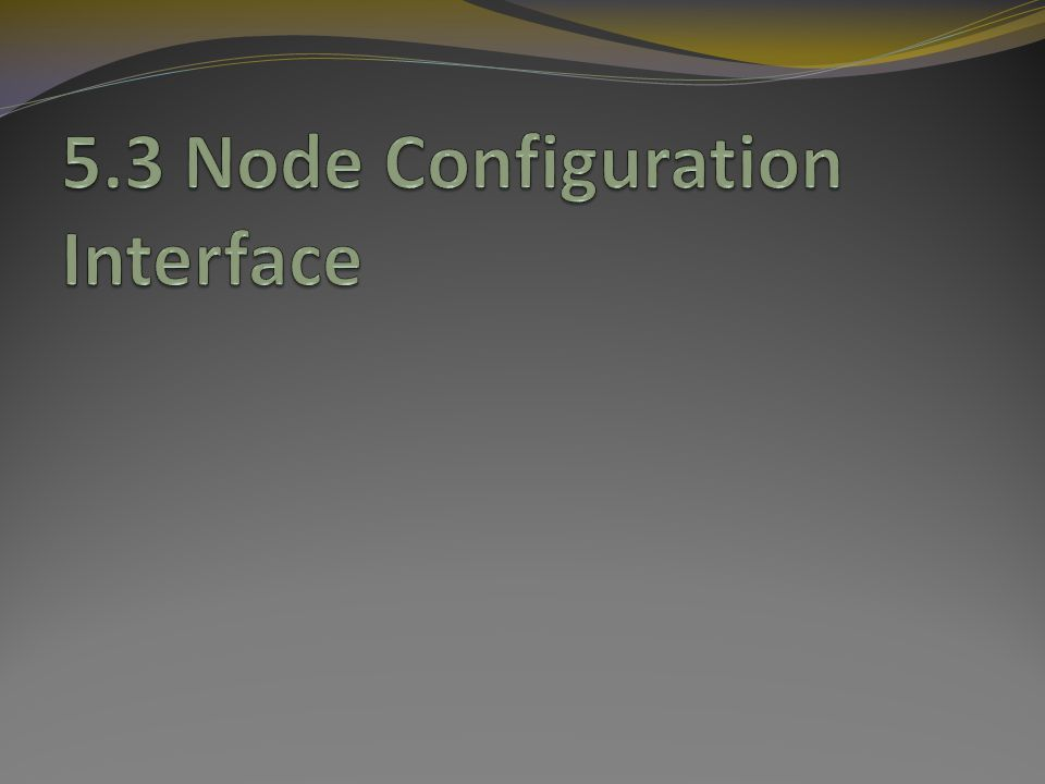 Node config interface Simulator::node-config{} accommodates flexible and modular construction of different node definitions within the same base Node class $ns_ node-config -adhocRouting dsdv $ns_ node-config -reset The config command can be broken down into separate lines $ns_ node-config -addressingType hier $ns_ node-config -macTrace ON