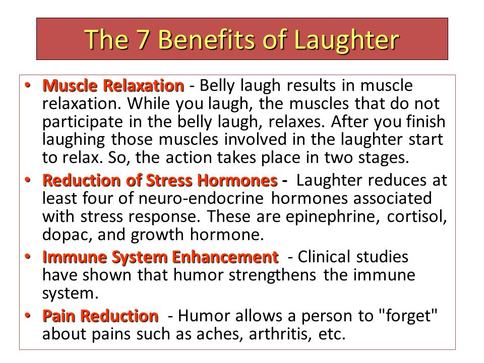 The 7 Benefits of Laughter Cardiac Exercise- A belly laugh is equivalent to an internal jogging. Laughter can provide good cardiac conditioning especially for those who are unable to perform physical exercises.