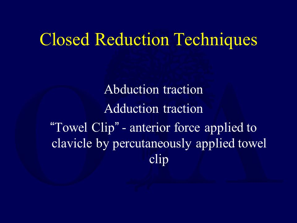 Operative techniques Resection arthroplasty –May result in instability of remaining clavicle unless stabilization is done.