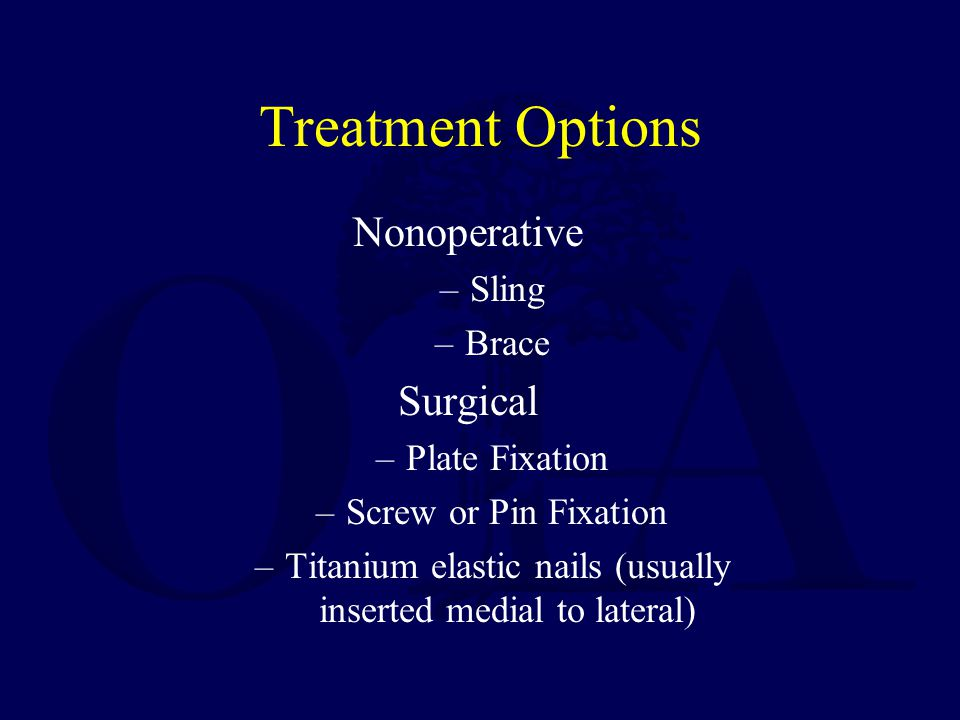 Nonoperative Treatment Standard of Care for most clavicle fractures.