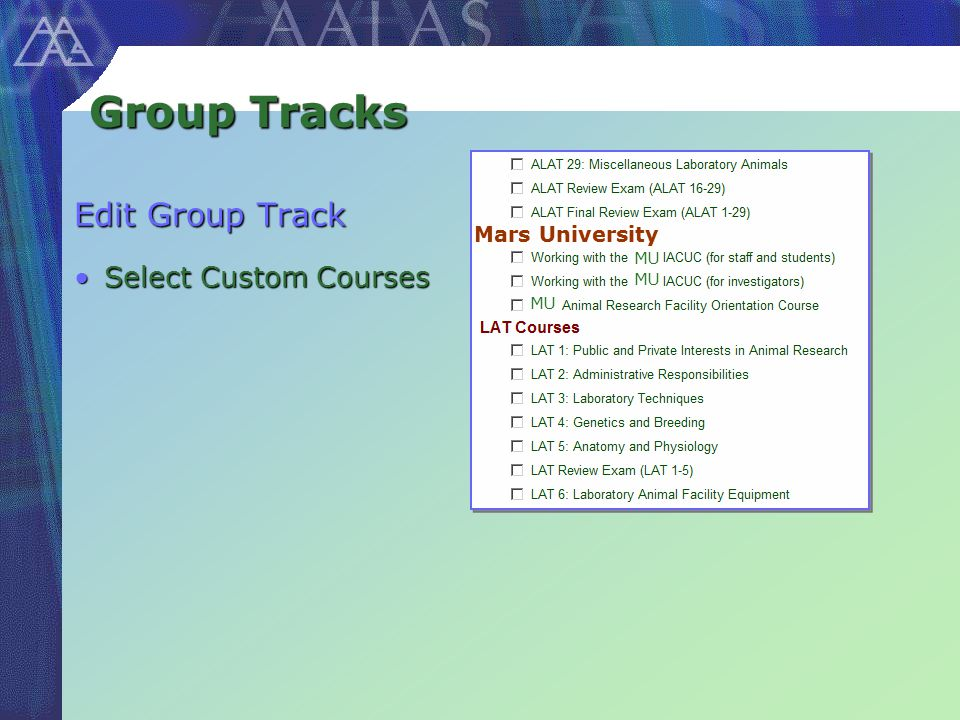 Group Tracks Edit Group Track Select Custom CoursesSelect Custom Courses Mars University MU