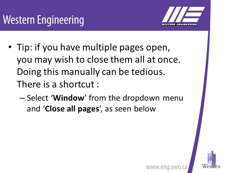 Tip: if you have multiple pages open, you may wish to close them all at once.