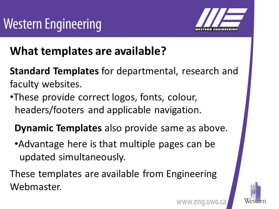 What templates are available. Standard Templates for departmental, research and faculty websites.