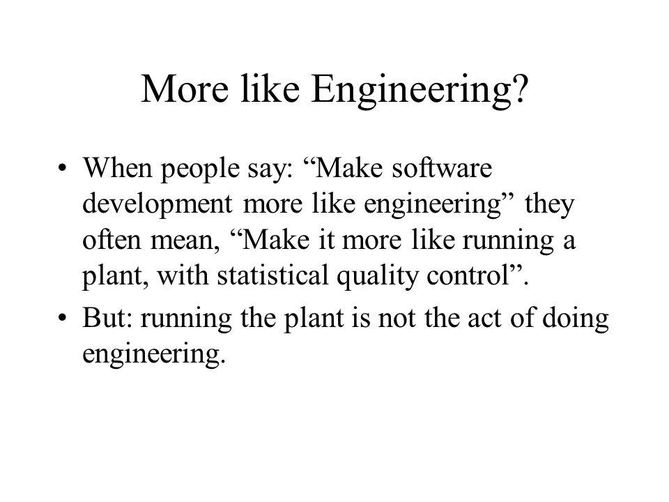 More like Engineering.