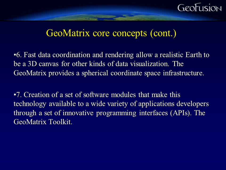 GeoMatrix core concepts (cont.) 6.
