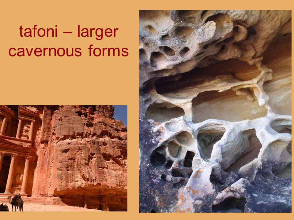 tafoni – larger cavernous forms