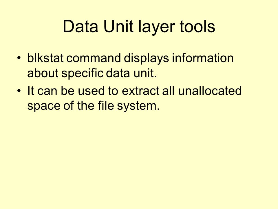 Data Unit layer tools blkstat command displays information about specific data unit.