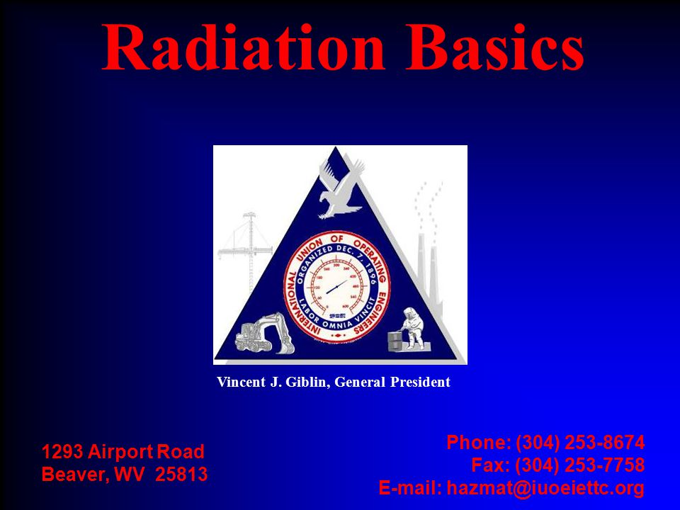 Operating Engineers National Hazmat Program42 Roentgen Equivalent Man (rem) n Unit for measuring radiation dose equivalence n Most commonly used unit n Takes into account the energy absorbed (dose) and effect on the body of different types of radiation 1 rem = 1000 millirem (mrem)